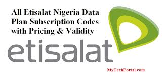 Etisalat Nigeria Data Plans, Subscription Codes, and Prices