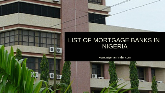 List of Mortgage Banks in Nigeria (2021)