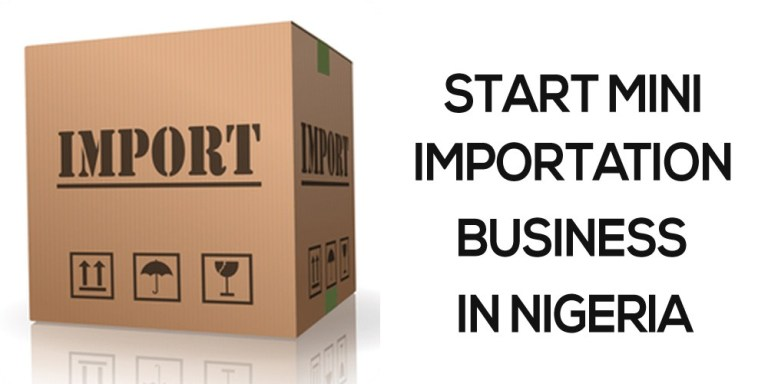 Mini Importation Business; How to Start in 2020
